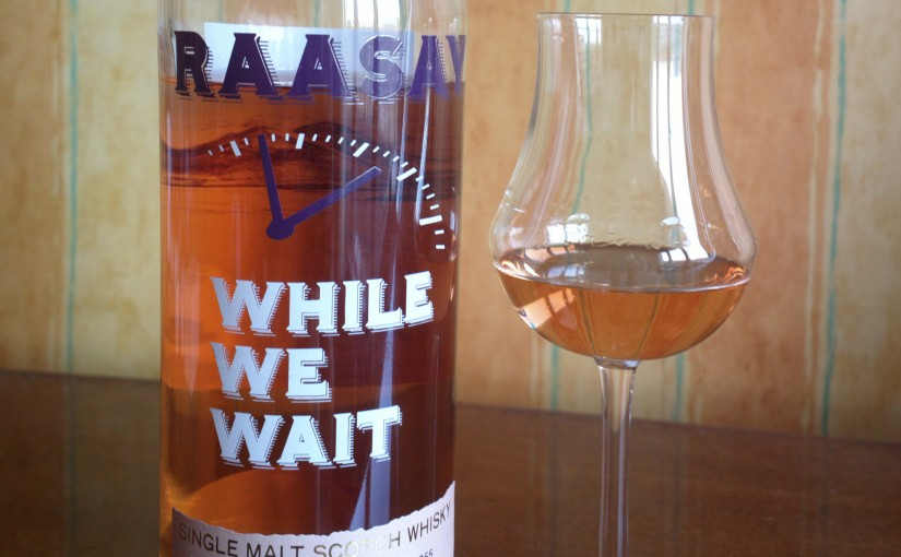 Whisky review : Raasay – While we wait